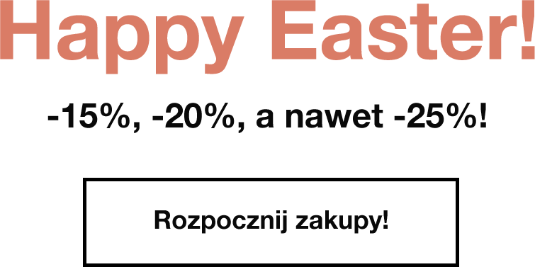 Happy Easter! Sale up to -25%